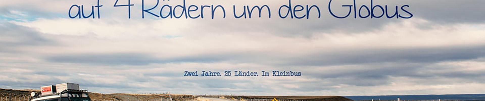 Herr Lehmanns Weltreise – Auf 4 Rädern um den Globus