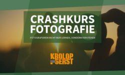 Crashkurs Fotografie